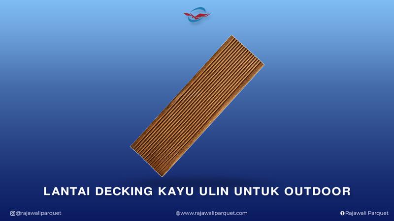 lantai decking kayu ulin untuk outdoor