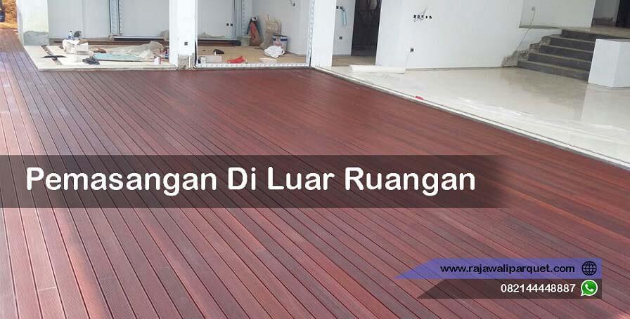 pemasangan lantai kayu merbau di luar ruangan (outdoor)