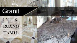 rekomendasi lantai untuk ruang tamu granit