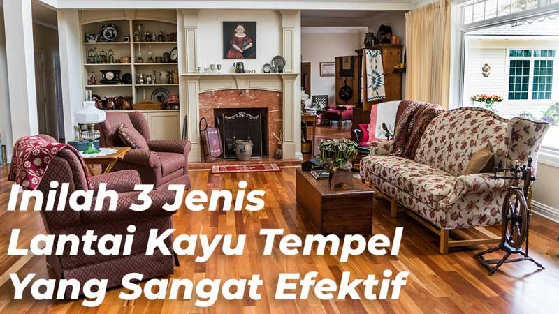 lantai kayu tempel yang sangat efektif