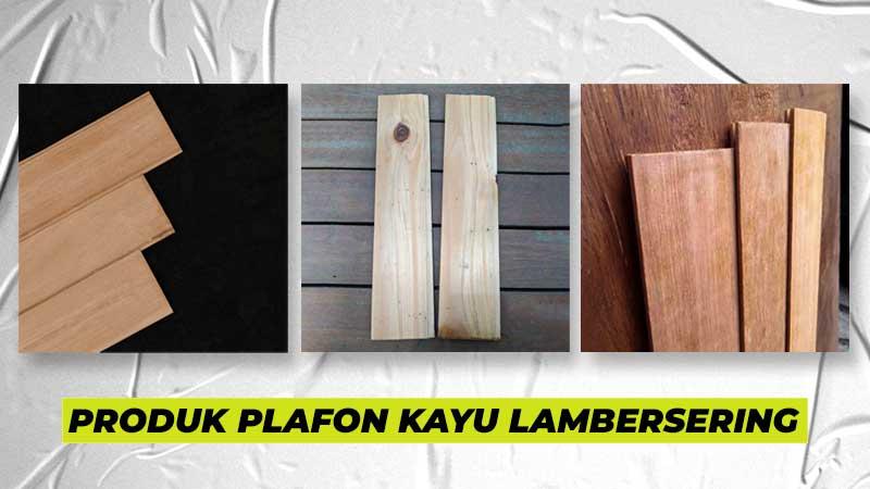Contoh Produk Plafon Kayu