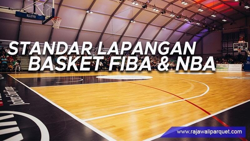 Standar ukuran lapangan basket dari Fiba dan NBA