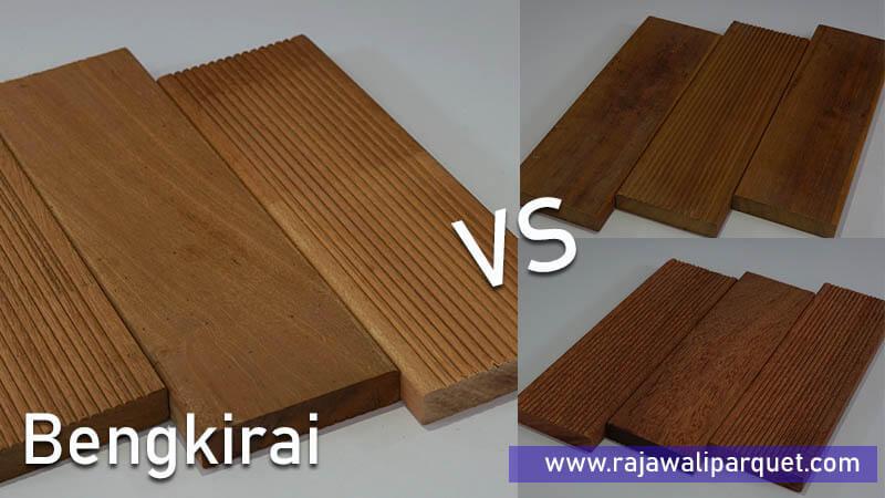 perbandingan kayu bengkirai dengan ulin, merbau, kamper, meranti